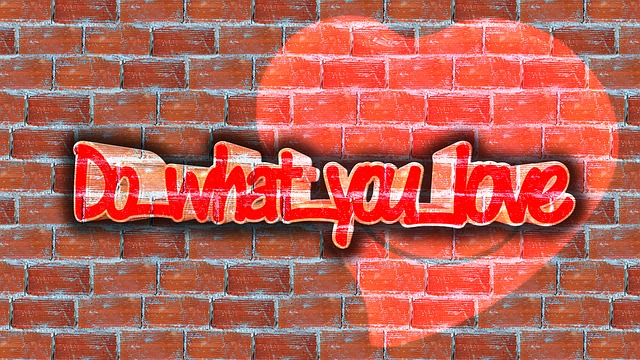 """Quote - """"Do What You Love"""""""